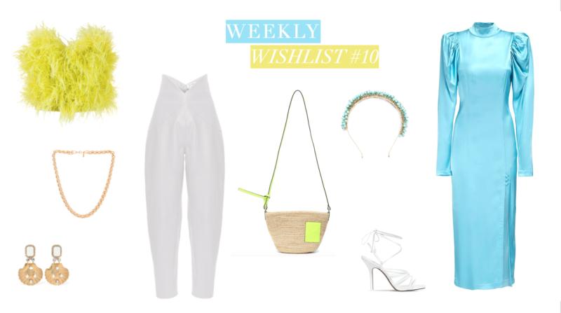 Weekly Wishlist #10