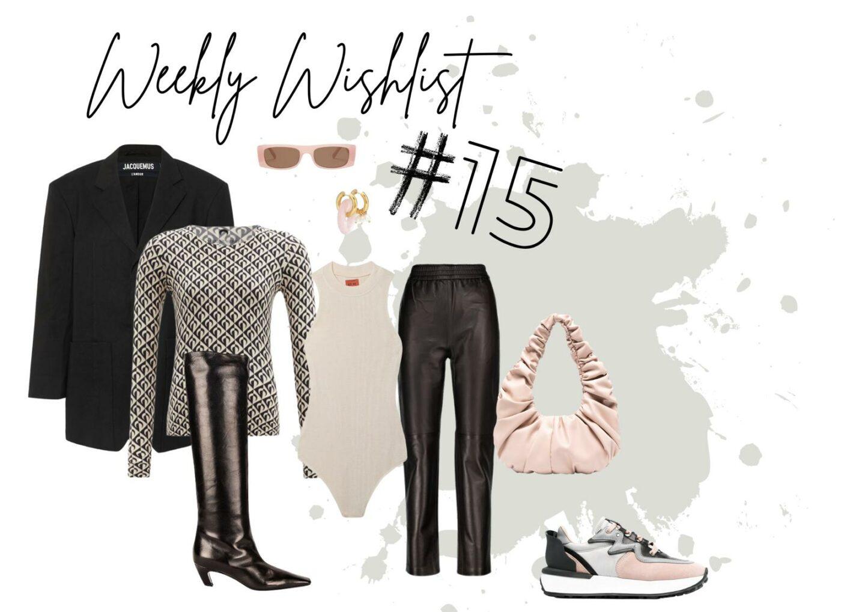 WEEKLY WISHLIST #15