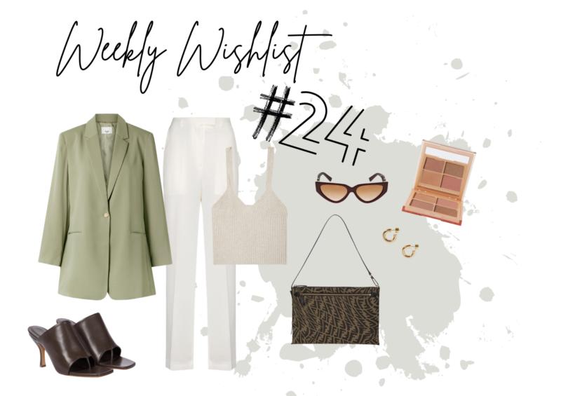 WEEKLY WISHLIST #24