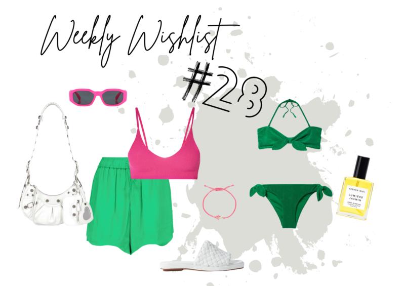 WEEKLY WISHLIST #28