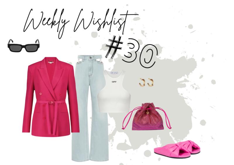 WEEKLY WISHLIST #30